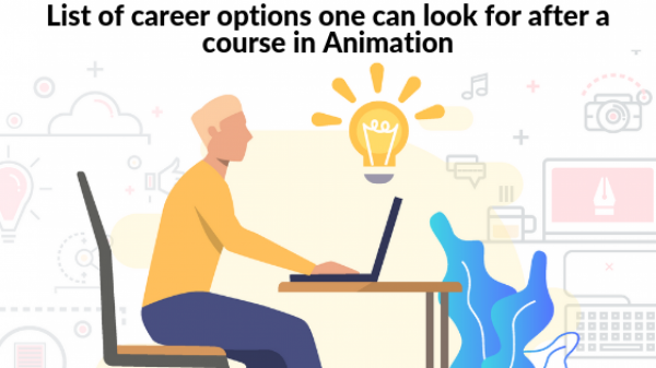 List of Career Options One Can Look For After A Course In Animation